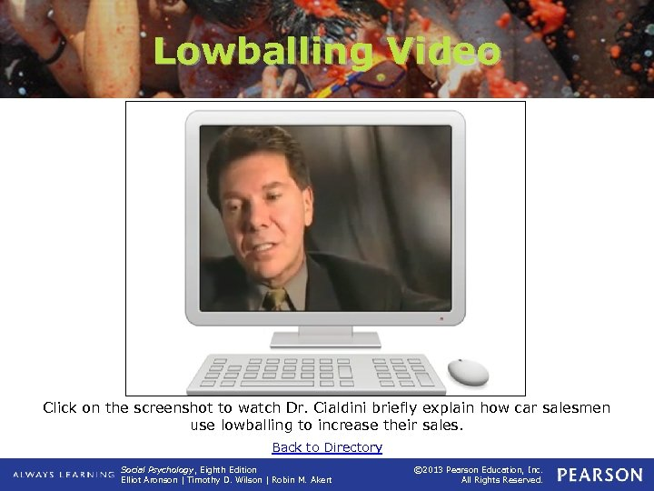 Lowballing Video Click on the screenshot to watch Dr. Cialdini briefly explain how car