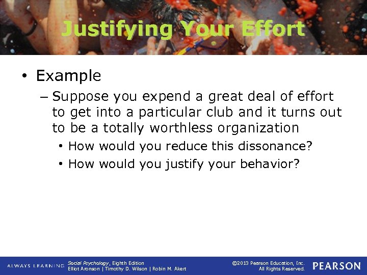 Justifying Your Effort • Example – Suppose you expend a great deal of effort