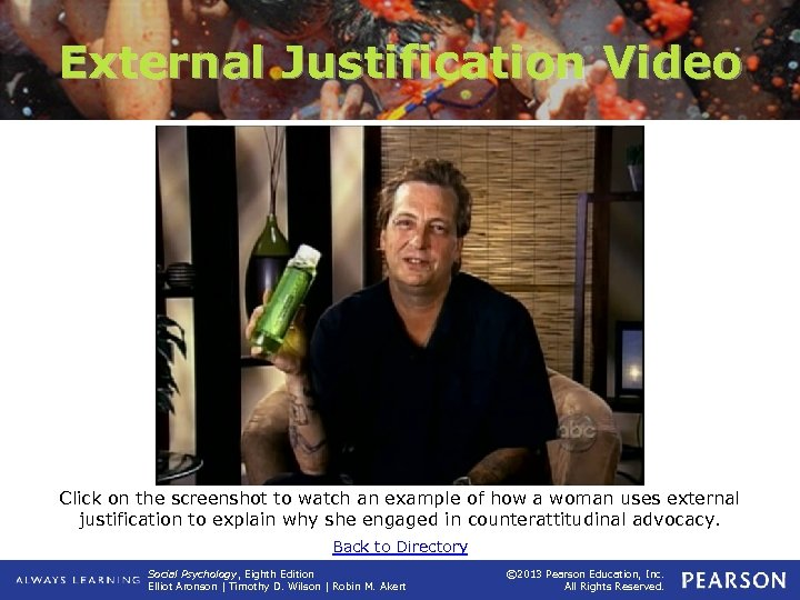External Justification Video Click on the screenshot to watch an example of how a