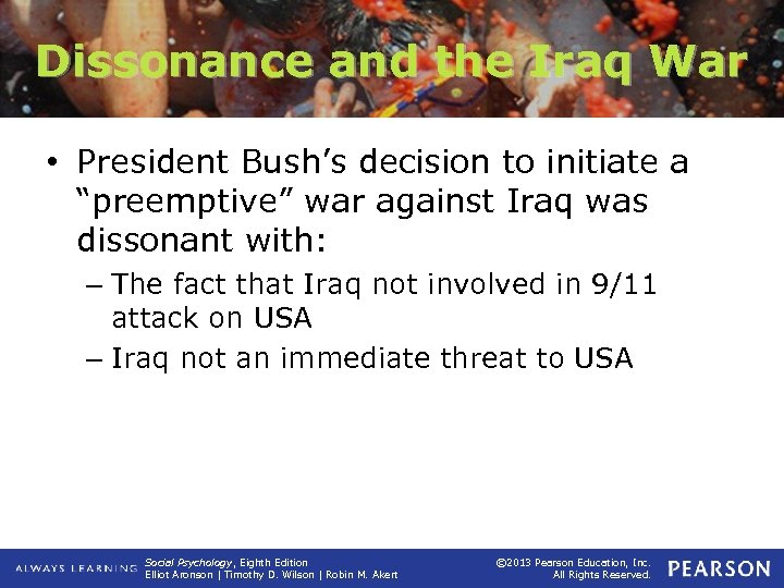 "Dissonance and the Iraq War • President Bush's decision to initiate a ""preemptive"" war"