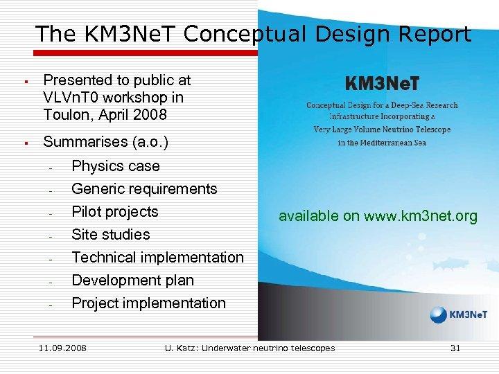 The KM 3 Ne. T Conceptual Design Report § Presented to public at VLVn.