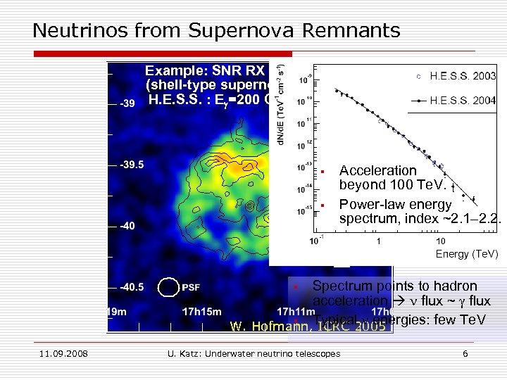Neutrinos from Supernova Remnants Example: SNR RX J 1713. 7 -3946 (shell-type supernova remnant)