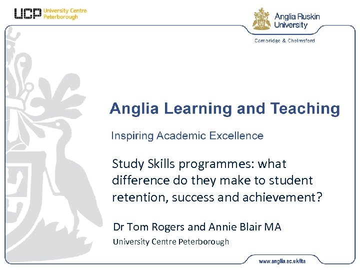 Study Skills programmes: what difference do they make to student retention, success and achievement?