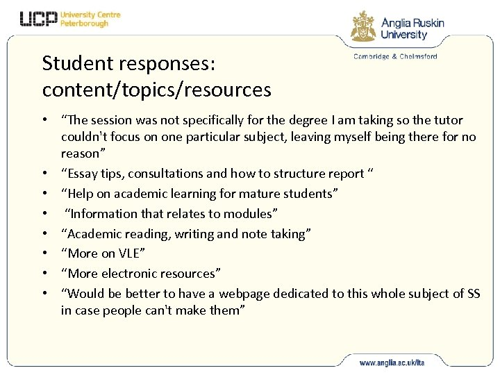 "Student responses: content/topics/resources • ""The session was not specifically for the degree I am"