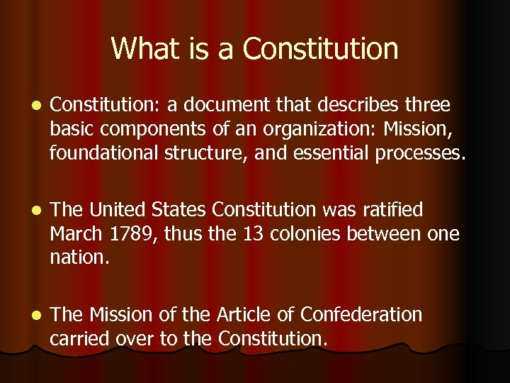 What is a Constitution l Constitution: a document that describes three basic components of