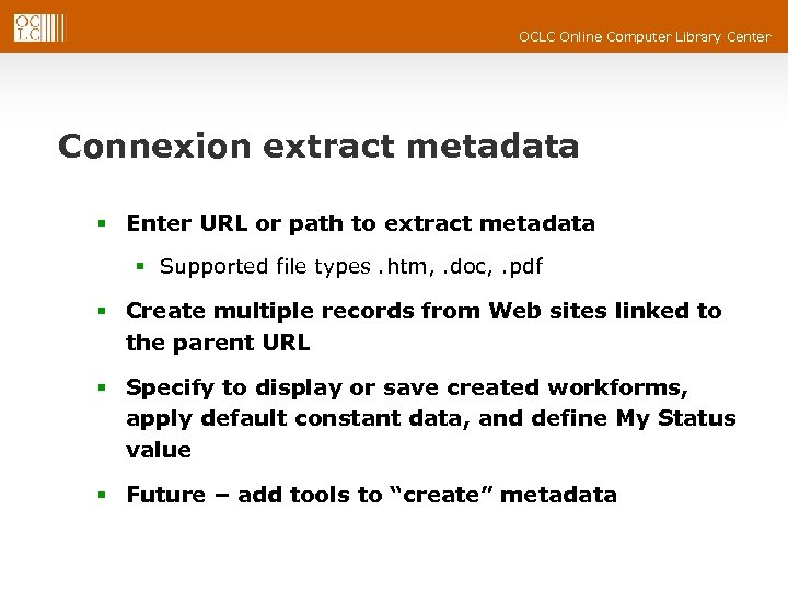 OCLC Online Computer Library Center Connexion extract metadata § Enter URL or path to