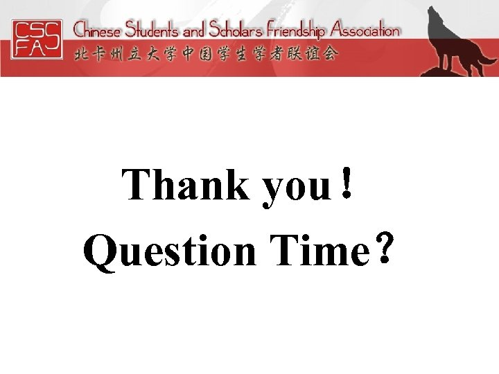 Thank you! Question Time?