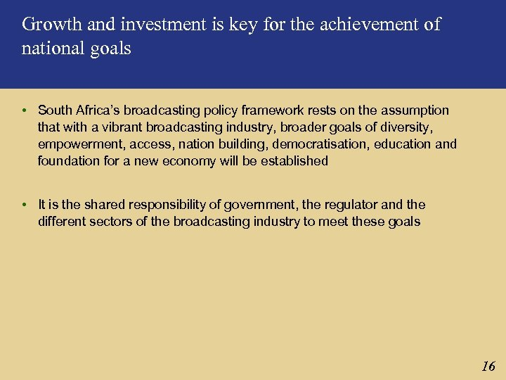 Growth and investment is key for the achievement of national goals • South Africa's