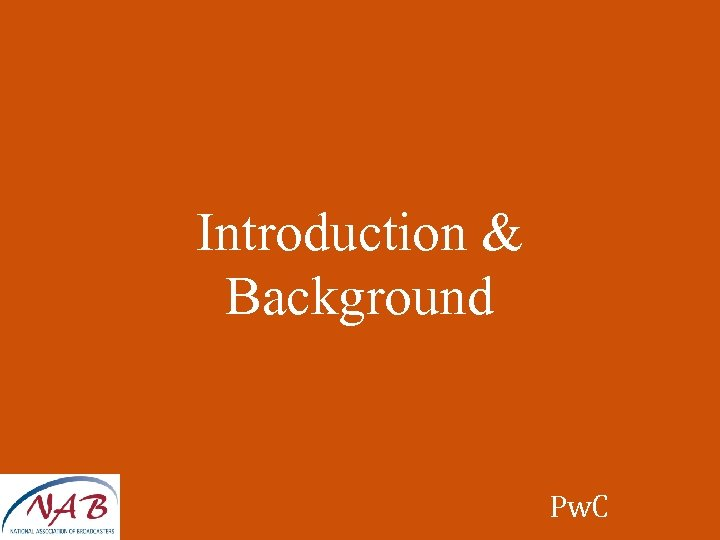 Introduction & Background Pw. C