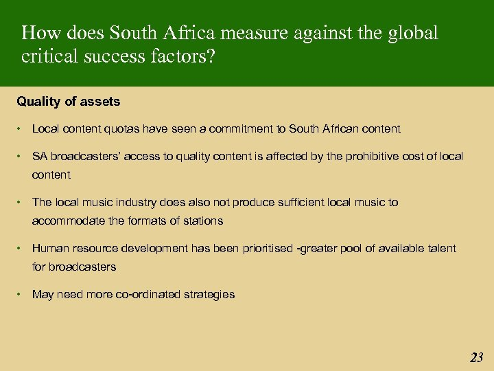 How does South Africa measure against the global critical success factors? Quality of assets