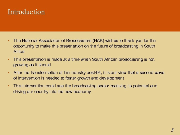 Introduction • The National Association of Broadcasters (NAB) wishes to thank you for the