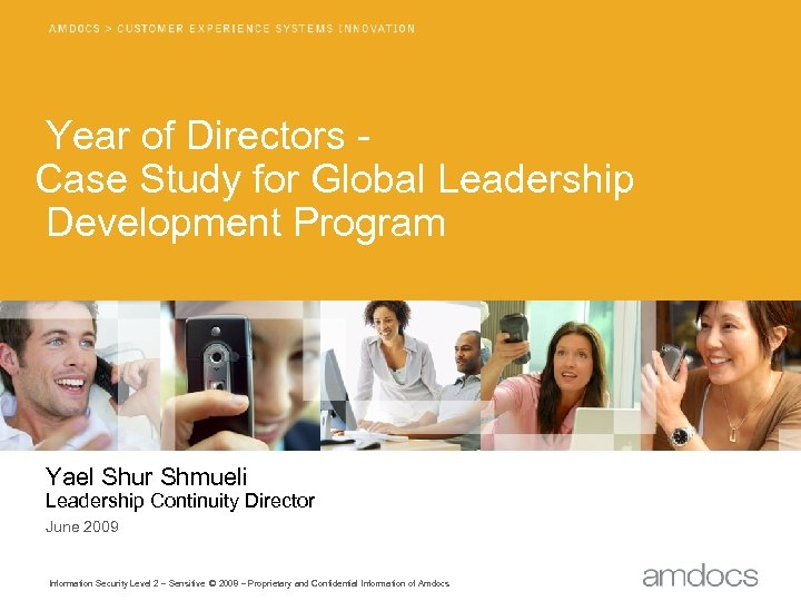 Year of Directors Case Study for Global Leadership Development Program Yael Shur Shmueli Leadership