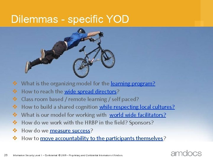 Dilemmas - specific YOD v v v v 26 What is the organizing model
