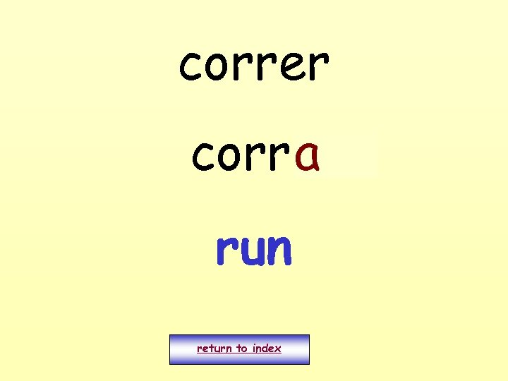 correr corro a run return to index