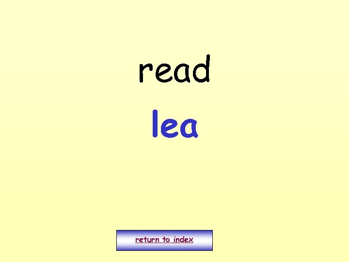 read lea return to index
