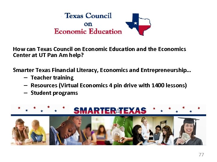 How can Texas Council on Economic Education and the Economics Center at UT Pan