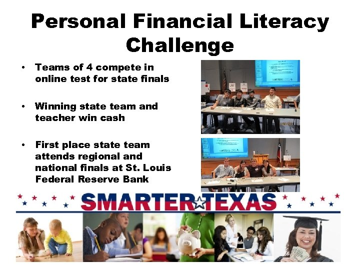 Personal Financial Literacy Challenge • Teams of 4 compete in online test for state
