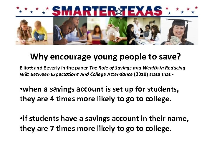 Why encourage young people to save? Elliott and Beverly in the paper The Role