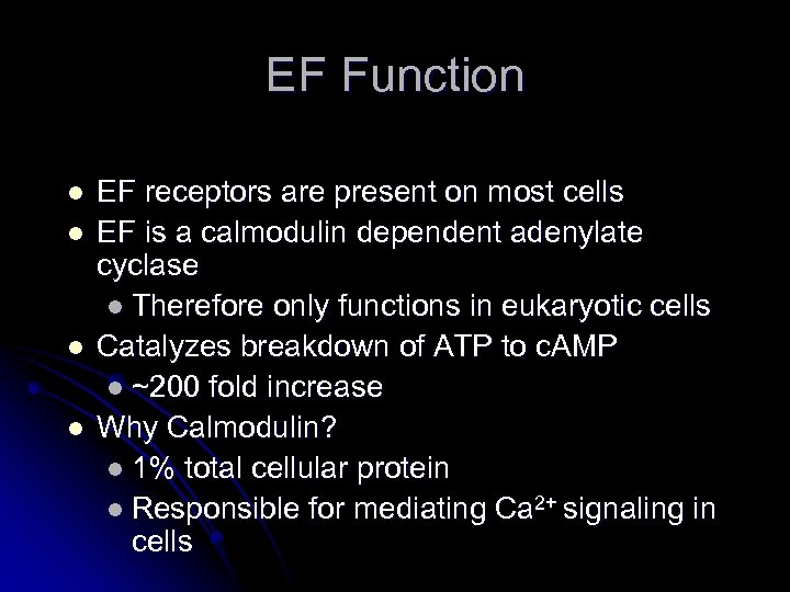 EF Function l l EF receptors are present on most cells EF is a