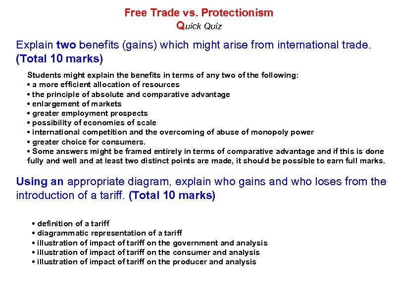 Free Trade vs. Protectionism Quick Quiz Explain two benefits (gains) which might arise from