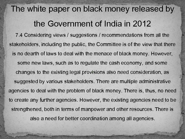 The white paper on black money released by the Government of India in 2012
