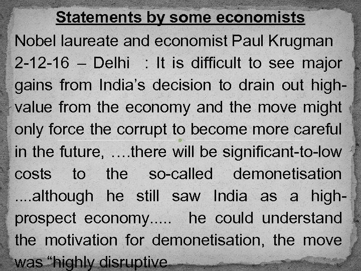 Statements by some economists Nobel laureate and economist Paul Krugman 2 -12 -16 –