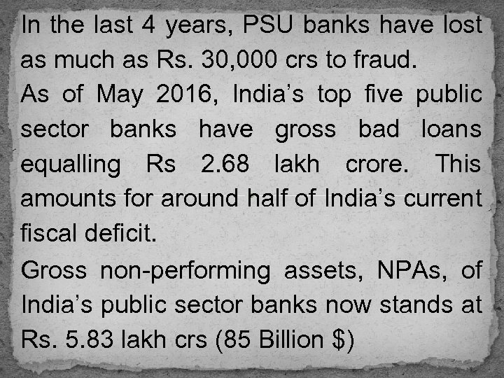 In the last 4 years, PSU banks have lost as much as Rs. 30,