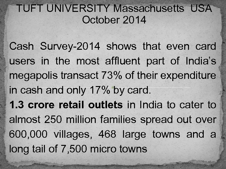 TUFT UNIVERSITY Massachusetts USA October 2014 Cash Survey-2014 shows that even card users in