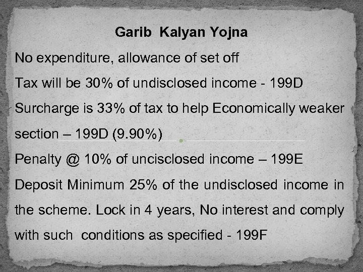 Garib Kalyan Yojna No expenditure, allowance of set off Tax will be 30% of