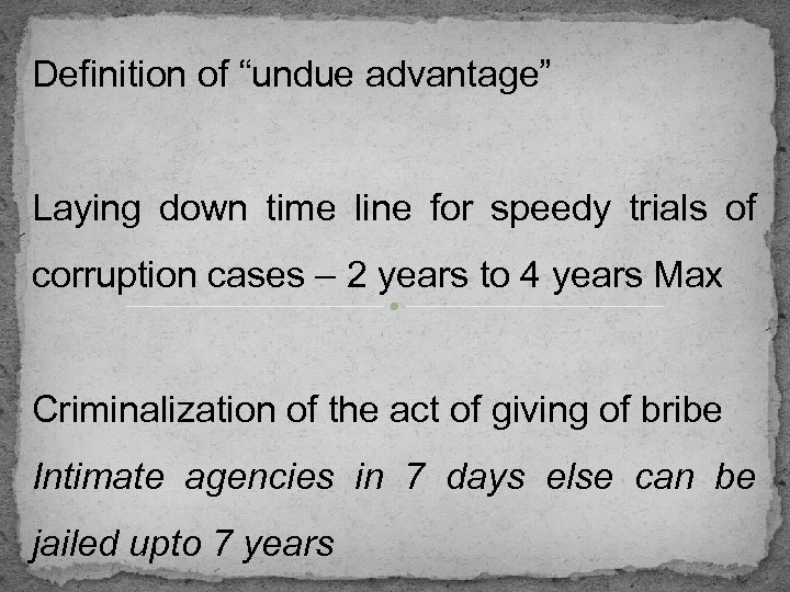 """Definition of """"undue advantage"""" Laying down time line for speedy trials of corruption cases"""