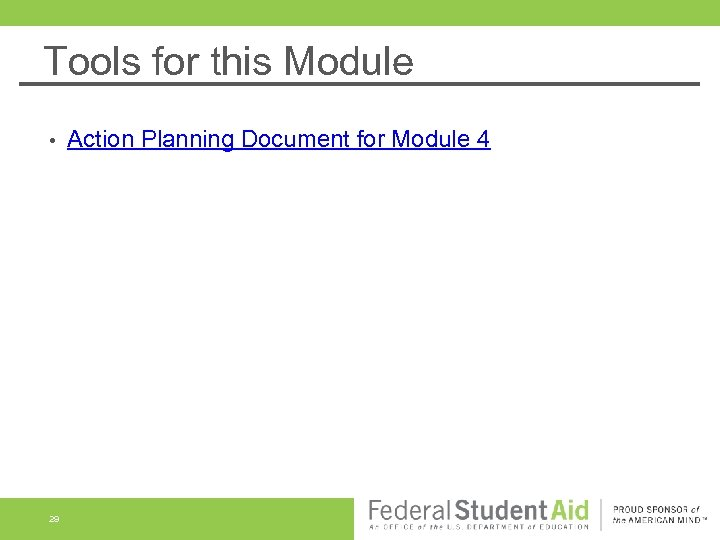 Tools for this Module • 29 Action Planning Document for Module 4