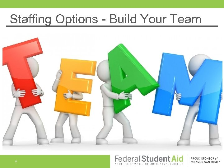 Staffing Options - Build Your Team 8