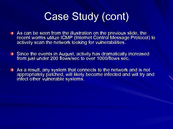 Case Study (cont) As can be seen from the illustration on the previous slide,