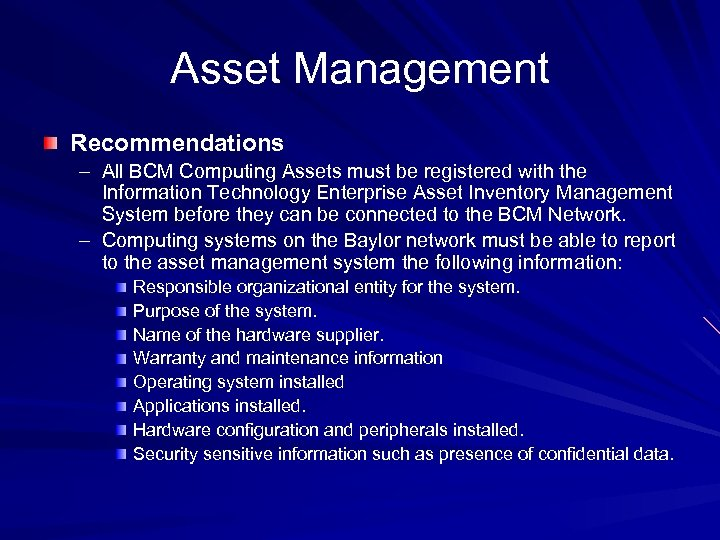Asset Management Recommendations – All BCM Computing Assets must be registered with the Information
