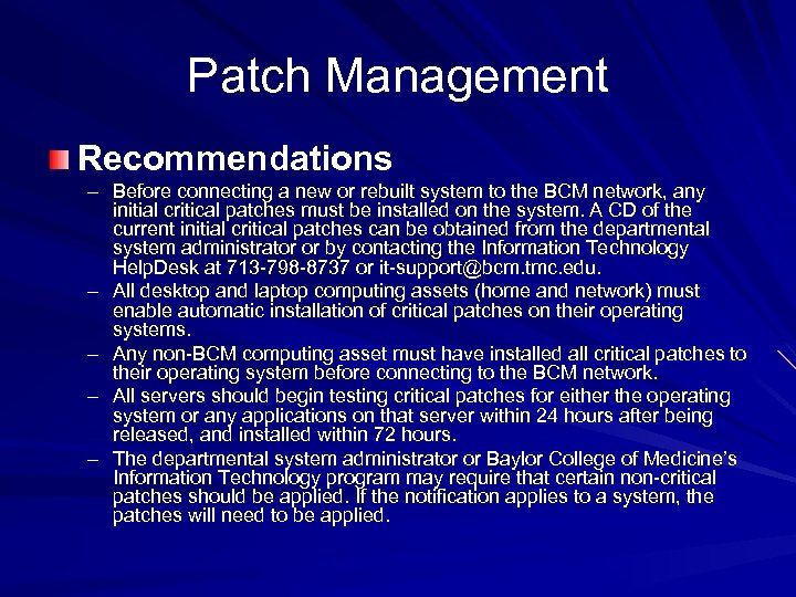 Patch Management Recommendations – Before connecting a new or rebuilt system to the BCM