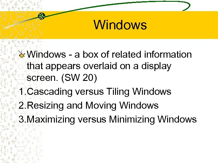 Windows - a box of related information that appears overlaid on a display screen.