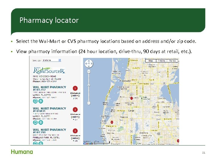 Pharmacy locator § Select the Wal-Mart or CVS pharmacy locations based on address and/or