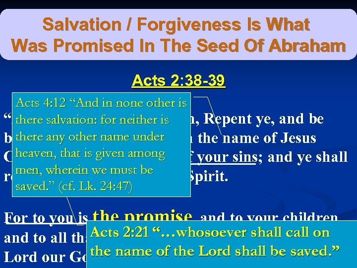 Salvation / Forgiveness Is What Was Promised In The Seed Of Abraham Acts 2: