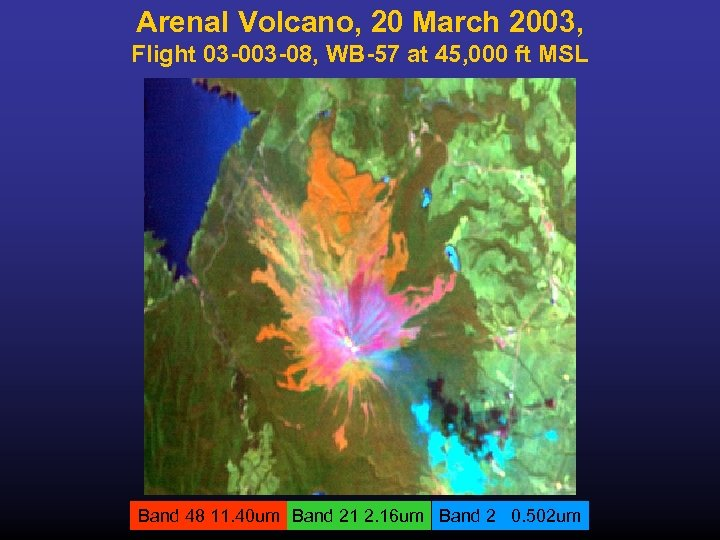 Arenal Volcano, 20 March 2003, Flight 03 -08, WB-57 at 45, 000 ft MSL