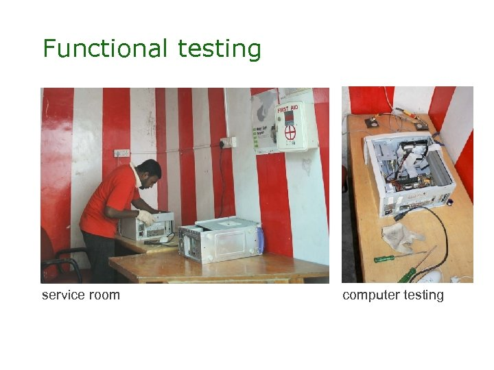 Functional testing service room computer testing