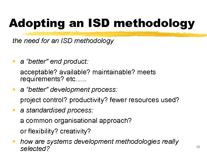 """Adopting an ISD methodology the need for an ISD methodology § a """"better"""" end"""
