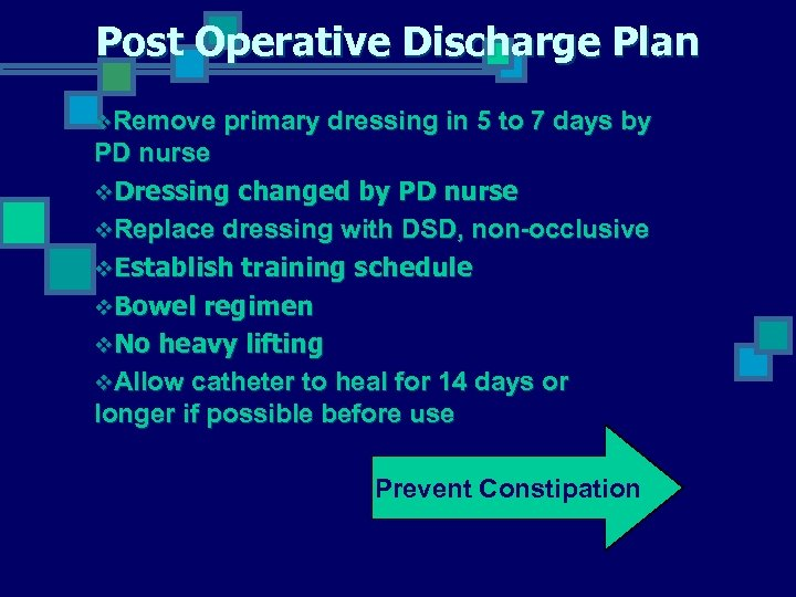 Post Operative Discharge Plan v. Remove primary dressing in 5 to 7 days by
