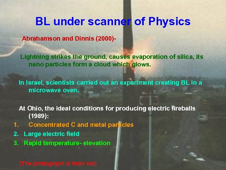 BL under scanner of Physics Abrahamson and Dinnis (2000)Lightning strikes the ground, causes evaporation