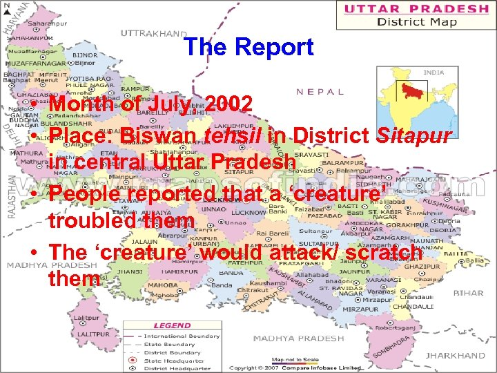 The Report • Month of July, 2002 • Place: Biswan tehsil in District Sitapur