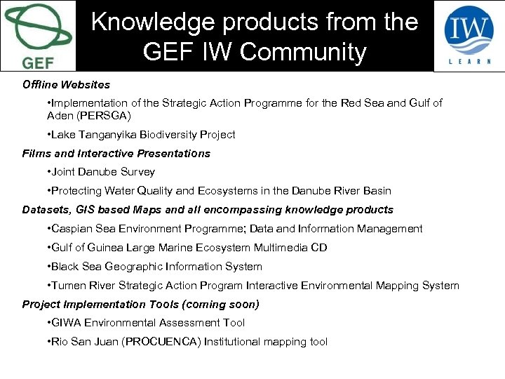 Knowledge products from the GEF IW Community Offline Websites • Implementation of the Strategic