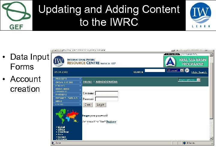 Updating and Adding Content to the IWRC • Data Input Forms • Account creation