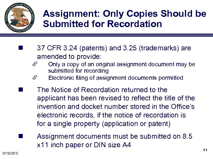 Assignment: Only Copies Should be Submitted for Recordation n 37 CFR 3. 24 (patents)