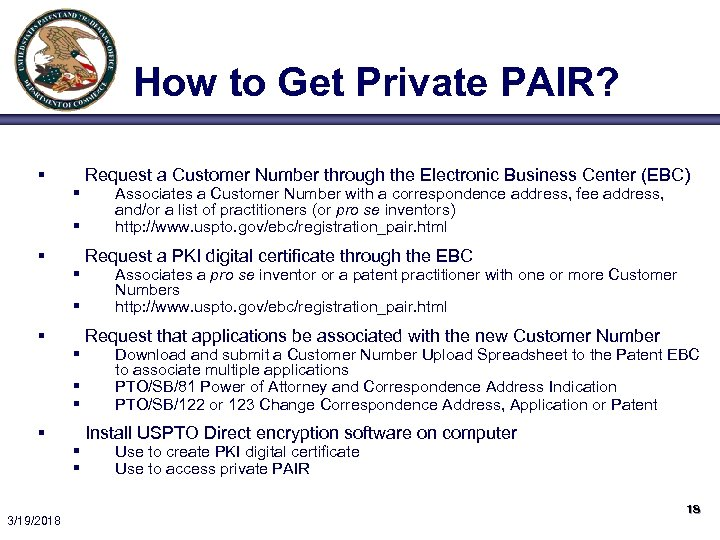 How to Get Private PAIR? § § § 3/19/2018 § § Request a Customer