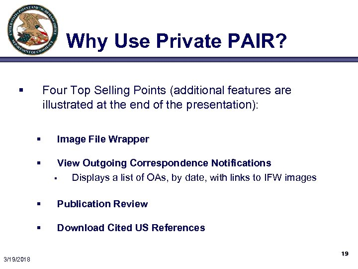 Why Use Private PAIR? § Four Top Selling Points (additional features are illustrated at
