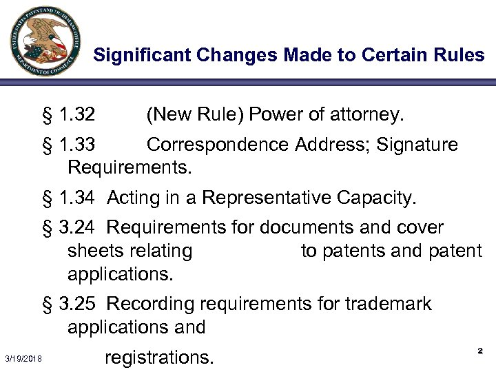Significant Changes Made to Certain Rules § 1. 32 (New Rule) Power of attorney.